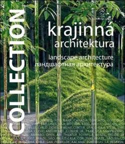 Collection - Krajinná architektura