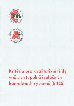 Kritéria pro kvalitativní třídy vnějších tepelně izolačních kontaktních systémů (ETICS)