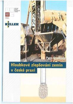 Hloubkové zlepšování zemin v české praxi