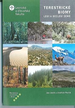 Terestrické biomy: Lesy a bezlesí země