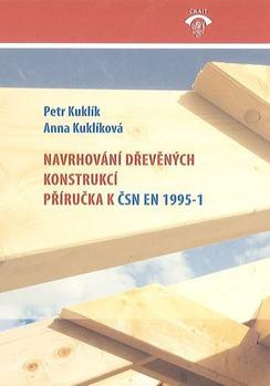 Navrhování dřevěných konstrukcí. Příručka k ČSN EN 1995-1