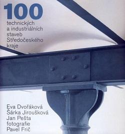 100 Technických a idustriálních staveb Středočeského kraje