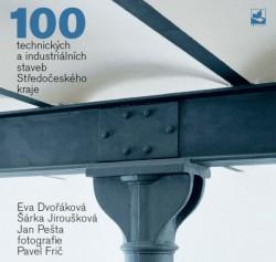 100 technických a industriálních staveb Středočeského kraje