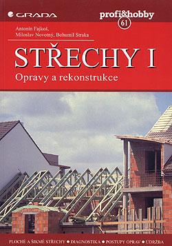 Střechy 1. Opravy a rekonstrukce
