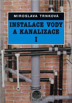 Instalace vody a kanalizace I