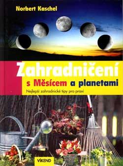 Zahradničení s Měsícem a planetami