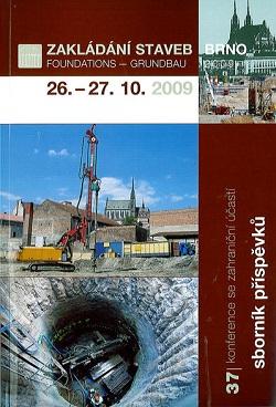 Zakládání staveb Brno 2009: sborník příspěvků ze 37. konference se zahraniční účastí + CD