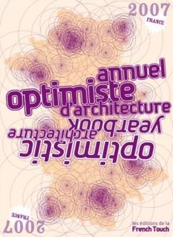 Annuel Optimiste d´Architecture / Optimistic Architecture Yearbook
