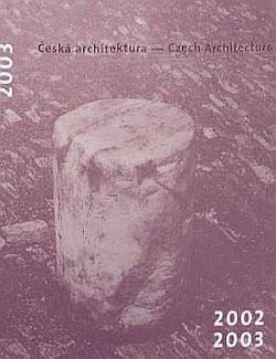Česká architektura 2002-2003