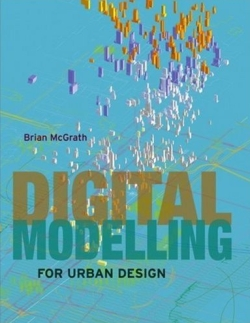 Digital Modelling for Urban Design