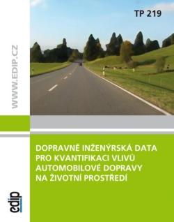 Dopravně inženýrská data pro kvantifikaci vlivů automobilové dopravy na životní prostředí TP 219