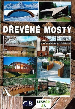 Dřevěné mosty v České a Slovenské republice