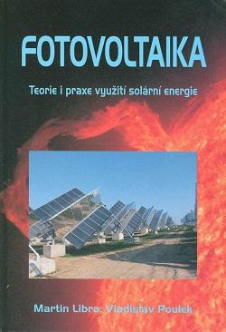 Fotovoltaika.Teorie i praxe využití solární energie