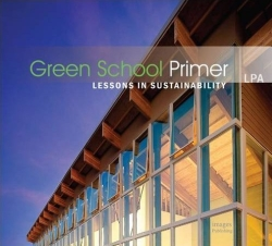 Green School Primer: Lessons in Sustainability