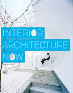Interior Architecture Now