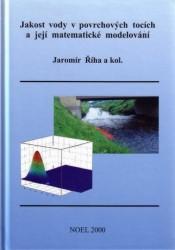 Jakost vody v povrchových tocích a její matematické modelování
