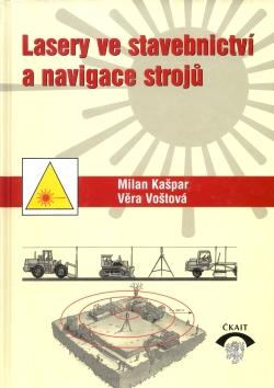 Lasery ve stavebnictví a navigace strojů