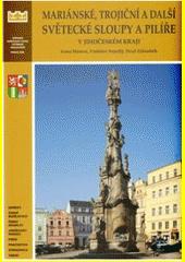 Mariánské, trojiční a další světecké sloupy a pilíře v Jihočeském kraji