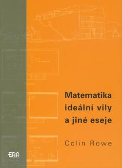 Matematika ideální vily a jiné eseje