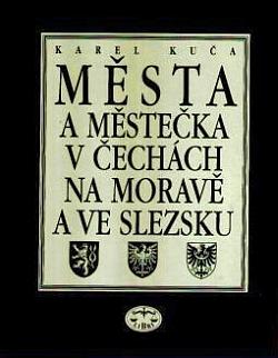 Města a městečka v Čechách, na Moravě a ve Slezsku 6. díl