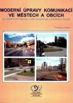 Moderní úpravy komunikací ve městech a obcích