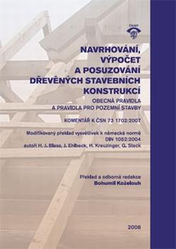Navrhování, výpočet a posuzování dřevěných stavebních konstrukcí
