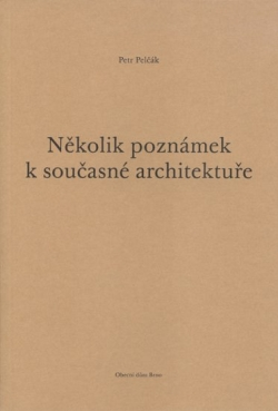 Několik poznámek k současné architektuře