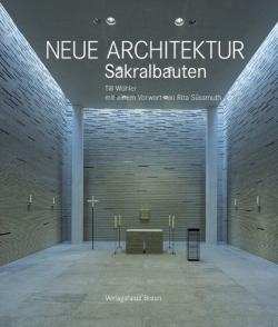 Neue Architektur. Sakralbauten