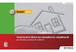 Oceňování pojistných škod na stavebních objektech