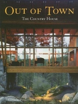 Out of Town: The Country House
