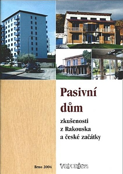 Pasivní dům - zkušenosti z Rakouska a české začátky