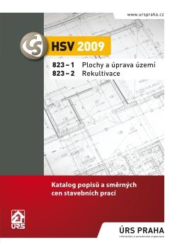 HSV 2009 Plochy a úprava území 823-1. Rekultivace 823-2