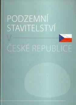 Podzemní stavitelství v České republice