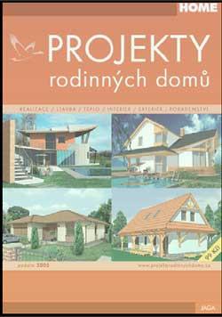 Projekty rodinných domů PODZIM / ZIMA 2005