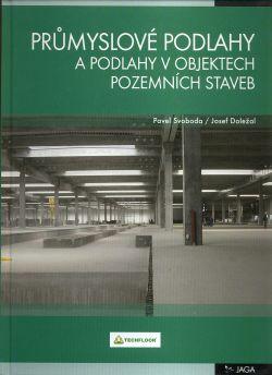 Průmyslové podlahy a podlahy v objektech pozemních staveb