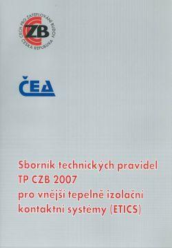 Sborník technických pravidel TP CZB 2007 pro vnější tepelně izolační kontaktní systémy (ETICS)