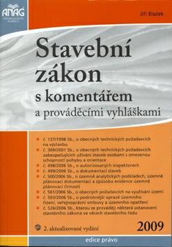 Stavební zákon s komentářem a prováděcími vyhláškami 2009