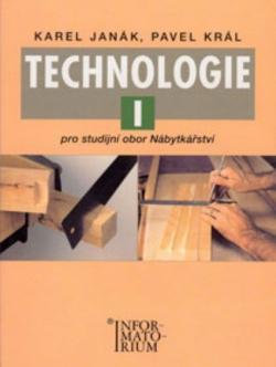 Technologie I pro studijní obor Nábytkářství