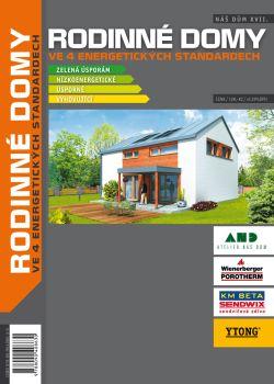 Náš Dům XVII. - RODINNÉ DOMY ve 4 energetických standardech