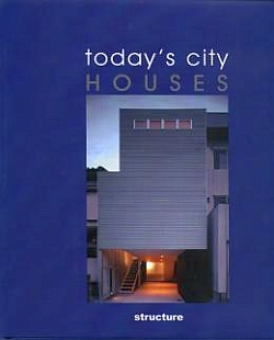 Today´s City Houses