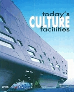Today´s Culture Facilities