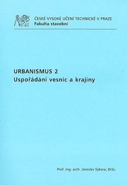Urbanismus 2: Uspořádání vesnic a krajiny