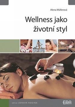 Wellness jako životní styl
