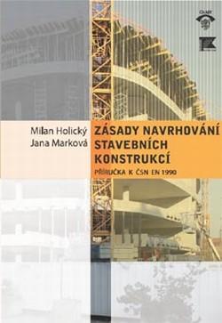 Zásady navrhování stavebních konstrukcí. Příručka k ČSN EN 1990