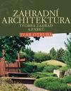 Zahradní architektura - pro střední a vysoké školy