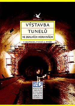 Výstavba tunelů ve skalních horninách