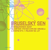 Bruselský sen a 60. léta v publikaci