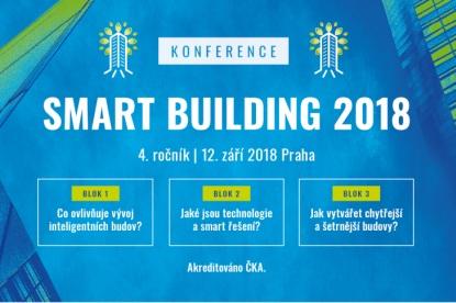 Témata chytrých a šetrných budov na konferenci SMART BUILDING již 12. září 2018!