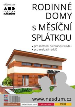Katalog rodinných domů NÁŠ DŮM XXIX – rodinné domy s měsíční splátkou