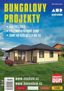 Katalog rodinných domů NÁŠ DŮM XXVII - bungalovy projekty